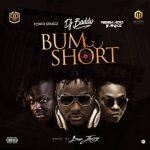 "Music: DJ Baddo – ""Bum Short"" ft. Reekado Banks & Dr. Sid (Prod. By Don Jazzy)"