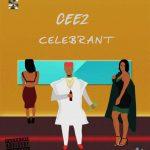 Music: Cee2 – Celebrant