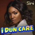 "Music: Simi – ""I Dun Care"""