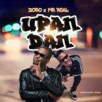 Music: Zoro Ft. Mr Real – Upandan