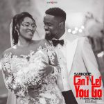 Music: Sarkodie Ft. King Promise – Can't Let Go (Prod. By BlaqJerzee)
