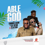 Music: Chinko Ekun ft Lil kesh & Zlatan – Able God