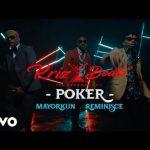 Video: KrizBeatz Ft. Mayorkun & Reminisce – Poker