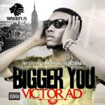 Music: Victor AD – Bigger You