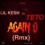 Music: Teto – Again oo (Remix)
