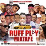 [Mixtape]  DJ Corplet – Ruff play Mixtape