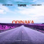 [Music] Tspize ft DJ Neptune & Duncan Mighty – Odinaka (Street Praise)
