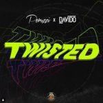 [Music] Peruzzi ft Davido – Twisted