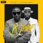 [Music] Seriki Ft Harrysong – Okay