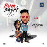 [Mixtape] DJ baddo – Bum short Mixtape