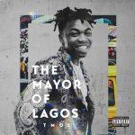 [Album] Mayorkun – The Mayor of Lagos (TMOL)