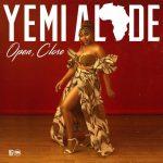 [Music] Yemi Alade – Open Close