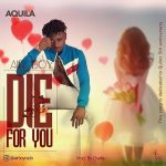 [Music] Airboy – Die For You