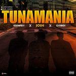 Idowest Ft Josh & Citiboi – Tunamania