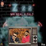 [Music] Mr Real ft Falz – Zzz