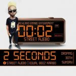 [Music] Street Ajebo – 2seconds