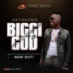 [Music] Akpororo – Biggi God