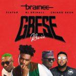 [Music] Brainee ft. Zlatan Ibile, Chinko Ekun, DJ Spinall – Gbese (Remix)