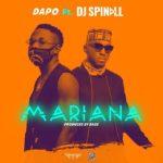 [Music] Dapo ft. DJ Spinall – Mariana