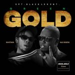 [Music] Kao Denero ft. Runtown – Green Gold