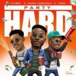 [Music] Flyboi x Ycee x Dapo Tuburna – Party Hard