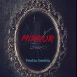 [Music] Dremo – Mirror