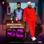 [Music] Harrysong ft Bebe Cool – RnB