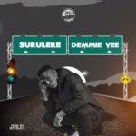 [Music] Demmie Vee – Surulere