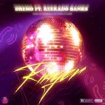 Dremo ft. Reekado Banks – Ringer