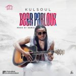[Music] Kulsoul – Beer parlour