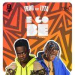 [Music] TROD Ft. Lyta – E Go Be