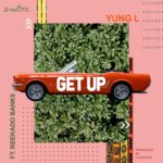 [Music] Yung L ft. Reekado Banks – Get Up