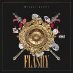 [Music] Maleek Berry – Flashy