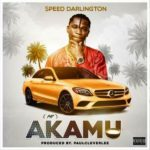 [Music] Speed Darlington – Akamu