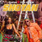 Zlatan Ibile ft. Tiwa Savage – Shotan
