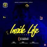 [Mixtape] DJ Baddo – Inside Life Mix