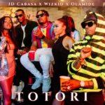 [Music] ID Cabasa Ft. Wizkid, Olamide – Totori