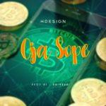 [Music] Hdesign – Oja Sope (Prod By Daihard)