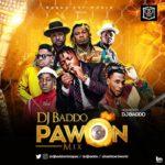 [Mixtape] DJ Baddo – Pawon Mix