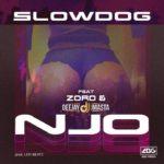 Slowdog ft. Zoro, Deejay J Masta – Njo